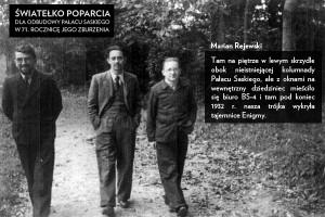 Marian Rejewski, Henryk Zygalski, Jerzy Różycki