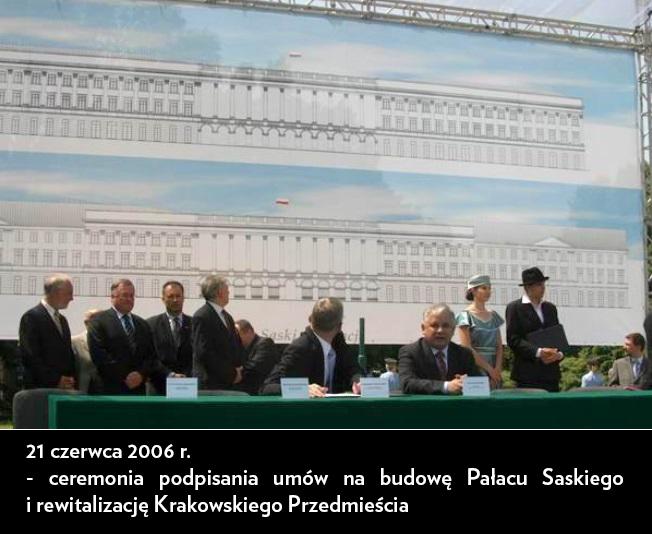 Ceremonia podpisania umów na obudowę Pałacu Saskiego i rewitalizację Krakowskiego Przedmieścia - 21 czerwca 2006 r.